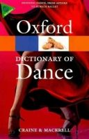 OUP References OXFORD DICTIONARY OF DANCE Second Edition (Oxford Paperback ... cena od 421 Kč
