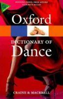 OUP References OXFORD DICTIONARY OF DANCE Second Edition (Oxford Paperback ... cena od 320 Kč