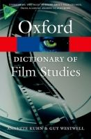 OUP References OXFORD DICTIONARY OF FILM STUDIES (Oxford Paperback Referenc... cena od 320 Kč