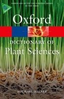 OUP References OXFORD DICTIONARY OF PLANT SCIENCES 3rd Edition (Oxford Pape... cena od 329 Kč