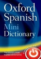 OUP References OXFORD SPANISH MINIDICTIONARY 4th Edition Reissue - OXFORD D... cena od 135 Kč