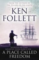 Pan Macmillan A PLACE CALLED FREEDOM - FOLLETT, K. cena od 188 Kč