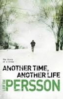 Random House UK ANOTHER TIME, ANOTHER LIFE - PERSSON, L. G. W. cena od 449 Kč