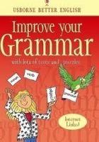 Usborne Publishing IMPROVE YOUR GRAMMAR (USBORNE BETTER ENGLISH) - GEE, R., WAT... cena od 148 Kč