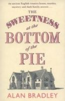 Orion Publishing Group THE SWEETNESS AT THE BOTTOM OF THE PIE - BRADLEY, A. cena od 197 Kč