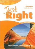 Heinle ELT part of Cengage Lea JUST RIGHT Second Edition ELEMENTARY STUDENT´S BOOK - HARMER... cena od 467 Kč