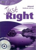Heinle ELT part of Cengage Lea JUST RIGHT Second Edition ADVANCED WORKBOOK WITH ANSWER KEY ... cena od 288 Kč
