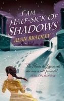 Orion Publishing Group I AM HALF-SICK OF SHADOWS - BRADLEY, A. cena od 350 Kč