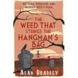 Orion Publishing Group THE WEED THAT STRINGS THE HANGMAN´S BAG - BRADLEY, A. cena od 161 Kč