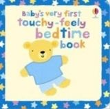 Usborne Publishing BABY´S VERY FIRST TOUCHY-FEELY: BEDTIME - BAGGOTT, S. cena od 183 Kč