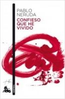 Editorial Planeta, S.A. CONFIESO QUE HE VIVIDO - NERUDA, P. cena od 0 Kč