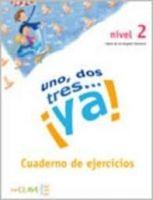 enClave ELE UNO, DOS, TRES ... YA! CUADERNO DE ACTIVIDADES A1-A2 cena od 144 Kč
