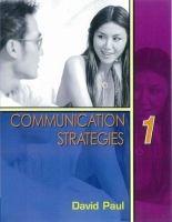 Heinle ELT part of Cengage Lea COMMUNICATION STRATEGIES Second Edition 1 STUDENT´S BOOK - P... cena od 464 Kč