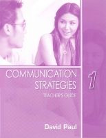 Heinle ELT part of Cengage Lea COMMUNICATION STRATEGIES Second Edition 1 TEACHER´S GUIDE - ... cena od 0 Kč