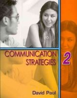 Heinle ELT part of Cengage Lea COMMUNICATION STRATEGIES Second Edition 2 STUDENT´S BOOK - P... cena od 446 Kč