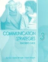 Heinle ELT part of Cengage Lea COMMUNICATION STRATEGIES Second Edition 3 TEACHER´S GUIDE - ... cena od 756 Kč