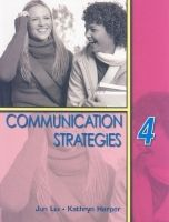 Heinle ELT part of Cengage Lea COMMUNICATION STRATEGIES Second Edition 4 STUDENT´S BOOK - L... cena od 464 Kč