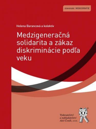 Aleš Čeněk Medzigeneračná solidarita a zákaz diskriminácie podľa veku -... cena od 298 Kč