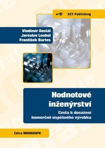 KEY Publishing Hodnotové inženýrství-cesta k dosažení komerčně úspěšného vý... cena od 371 Kč