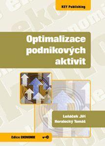 KEY Publishing Optimalizace podnikových aktivit - Heralecký Tomáš cena od 182 Kč