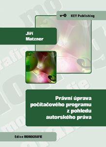 KEY Publishing Právní úprava počítačového programu z pohledu autorského prá... cena od 123 Kč