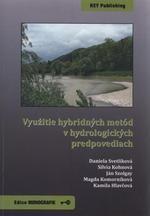 KEY Publishing Využitie hybridných metód v hydrologických predpovediach - S... cena od 352 Kč