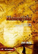 KEY Publishing Klementýnka, Román života velké české umělkyně - Bílý Jiří cena od 309 Kč