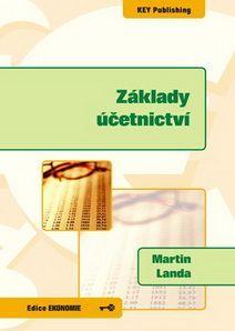 KEY Publishing Základy účetnictví, 2.vydání - Martin Landa cena od 352 Kč