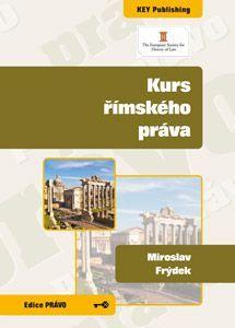 KEY Publishing Kurs římského práva - Frýdek Miroslav cena od 277 Kč