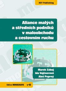 KEY Publishing Aliance malých a středních podniků v maloobchodu a cestovním... cena od 121 Kč