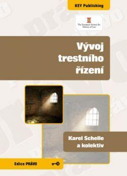 KEY Publishing Vývoj trestního řízení - Karel Schelle, Kolektiv cena od 152 Kč