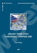 KEY Publishing Základy teorie státu a organizace evropské unie - Hungr Pave... cena od 209 Kč