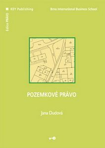 KEY Publishing Pozemkové právo - Dudová Jana cena od 337 Kč