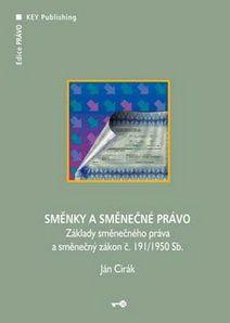 KEY Publishing Směnky a směnečné právo - Cirák Ján cena od 170 Kč
