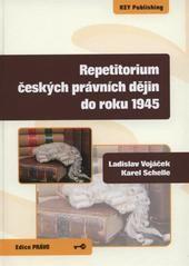 KEY Publishing Repetitorium českých právních dějiny do roku 1945 - Vojáček ... cena od 341 Kč
