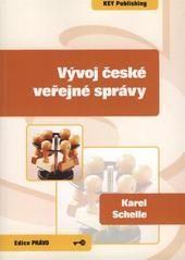KEY Publishing Vývoj české veřejné správy - Schelle Karel cena od 387 Kč