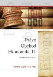Nakladatelství Leges Právo, obchod, ekonomika II. Sborník vedeckých prác - Jozef ... cena od 541 Kč