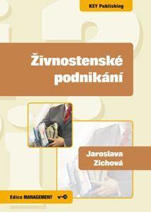 KEY Publishing Živnostenské podnikání - Jaroslava Zichová cena od 277 Kč