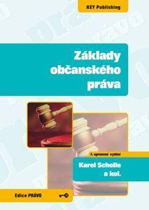 KEY Publishing Základy občanského práva - 4. vydání - Karel Schelle a kolek... cena od 310 Kč