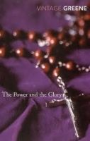 Random House UK THE POWER AND THE GLORY - GREENE, G. cena od 216 Kč