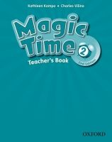 OUP ELT MAGIC TIME Second Edition 2 FLASHCARDS - KAMPA, K., VILINA, ... cena od 1 244 Kč