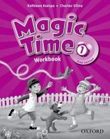 OUP ELT MAGIC TIME Second Edition 1 WORKBOOK - KAMPA, K., VILINA, Ch... cena od 202 Kč