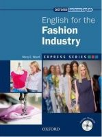 OUP ELT EXPRESS SERIES: ENGLISH FOR THE FASHION INDUSTRY STUDENT´S B... cena od 325 Kč