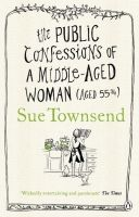 Penguin Group UK THE PUBLIC CONFESSIONS OF A MIDDLE-AGED WOMAN - TOWNSEND, S. cena od 274 Kč