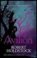 Orion Publishing Group AVILION (MYTHAGO WOOD 7) - HOLDSTOCK, R. cena od 182 Kč
