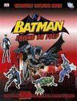 Dorling Kindersley BATMAN FRIEND OR FOE? ULTIMATE STICKER BOOK cena od 135 Kč