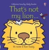 Usborne Publishing THAT´S NOT MY LION - WATT, F. cena od 223 Kč
