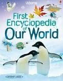 Usborne Publishing First Encyclopedia of Our World cena od 271 Kč