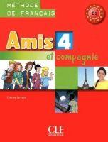 CLE international AMIS ET COMPAGNIE 4 LIVRE DE L´ELEVE - SAMSON, C. cena od 255 Kč