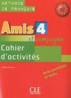 CLE international AMIS ET COMPAGNIE 4 CAHIER D´ACTIVITES AVEC PORTFOLIO ET TES... cena od 163 Kč